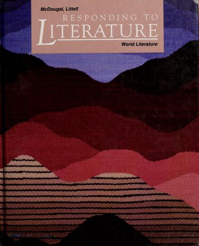 Responding to literature. by senior consultants Arthur N. Applebee, Judith A. Langer ; authors Mary Hynes- Berry, Basia C. Miller.