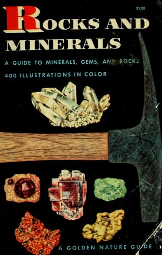 Rocks and minerals by Herbert Spencer Zim, Herbert S. Zim
