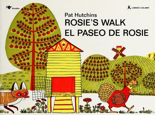 Rosie's walk = by Pat Hutchins