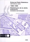 External debt statistics = Statistiques de la dette extérieure by Organisation for Economic Co-operation and Development