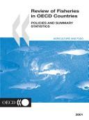 Review of Fisheries in Oecd Countries by Organisation for Economic Co-Operation and Development