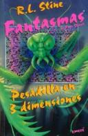 "Pesadilla En Tres Dimensiones/Nightmare in 3-D (Coleccion ""Fantasmas De Fear Street""/Ghosts of Fear Street Series) by Ann M. Martin"