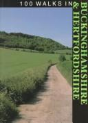 100 Walks in Buckinghamshire & Hertfordshire (100 Walks) by Crowood Press UK