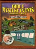The Case of the Missing Professor (Bible Mystery Events for Youth Ministry, Vol 2) by Robert Klimek, Linda Klimek