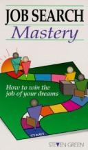 Job Search Mastery by Steven Green
