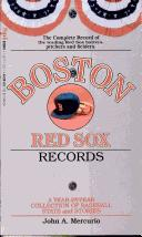 Boston Red Sox Records by John A. Mercurio